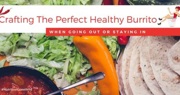 Crafting the Perfect Healthy Burrito