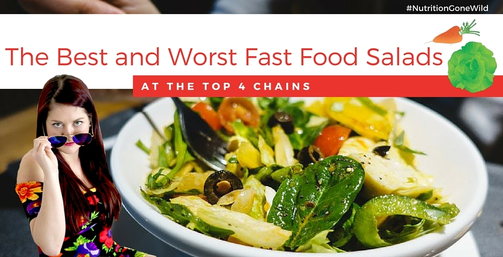 The Best and Worst Fast Food Salads