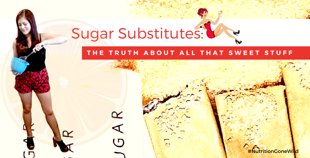 Sugar Substitutes: The Pros and Cons of Several Popular Sugar Alternatives | Nutrition Gone Wild