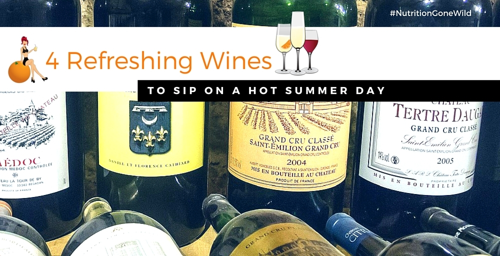 4 Refreshing Wines to Sip on a Hot Summer Day
