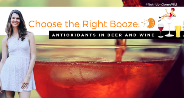 Antioxidants in Beer and Wine | Nutrition Gone Wild