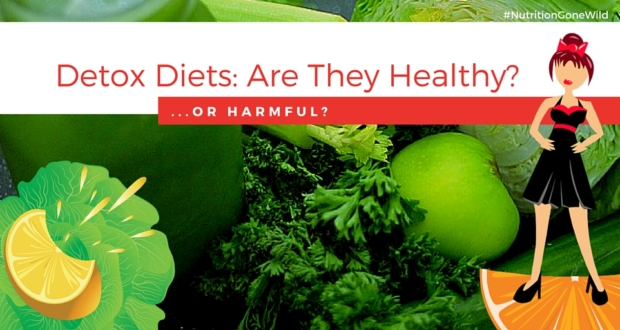 Detox Diets: Are They Healthy... or Harmful? | Nutrition Gone Wild