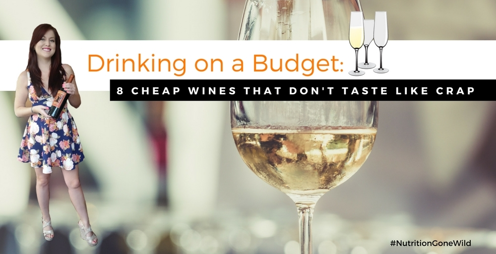 Cheap Wines - 8 Budget Wines That Taste Great